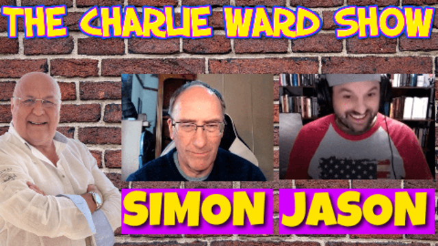 ARE YOU READY FOR THE TRUTH WITH JASON Q , SIMON PARKES & CHARLIE WARD 4-9-2021