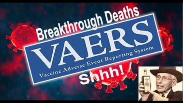 Breakthrough Deaths are piling up in VAERS, but it's not a discussion yet 12-9-2021