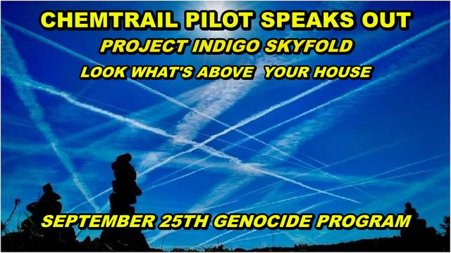 CHEMTRAIL PILOT SPEAKS OUT ABOUT THE GENOCIDE GOING ON ABOVE US – IT'S NOTHING A BULLET CAN'T FIX 27-9-2021