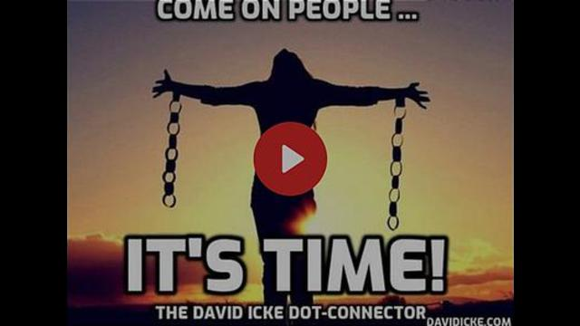 COME ON PEOPLE – IT'S TIME – THE DAVID ICKE DOT-CONNECTOR VIDEOCAST 18-9-2021