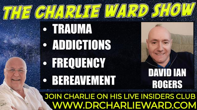 CONNECTING WITH CHARLIE AND OPENING THE DOOR OF THE TRUTH WITH DAVID IAN ROGERS & CHARLIE WARD