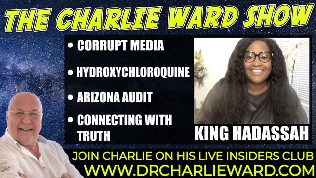 CONNECTING WITH THE TRUTH WITH KING HADASSAH OFFICIAL & CHARLIE WARD 21-9-2021