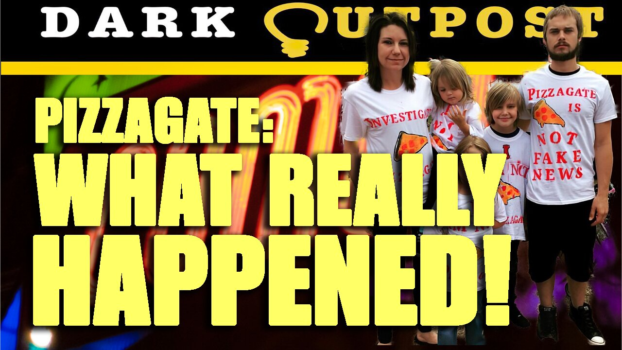 Dark Outpost 09-29-2021 Pizzagate: What Really Happened! 29-9-2021