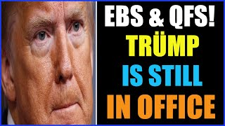 EBS & QFS! TRÜMP WAS CORRECT ABOUT HOW THE SYSTEM WORKS 17-9-2021