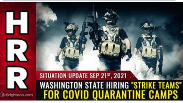 """EXPOSED !! WASHINGTON STATE HIRING """"STRIKE TEAMS"""" FOR COVID QUARANTINE CAMPS !! MUST WATCH !! 22-9-2021"""