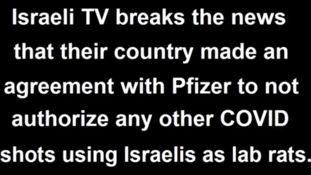 HOLOCAUST IN ISRAEL: LEAKED CALL WITH PFIZER SCIENTIST ADMITS ISRAELIS ARE LAB RATS FOR COVID SHOTS 15-9-2021