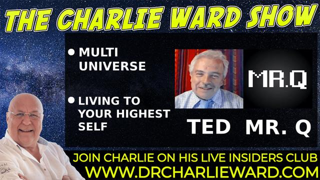 LIVING TO YOUR HIGHEST SELF WITH MR Q , TED & CHARLIE WARD 14-9-2021