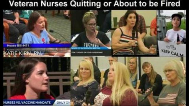 MILLIONS OF NURSES ARE RESIGNING OR BEING FIRED OVER COVID VAXX MANDATES 6-9-2021