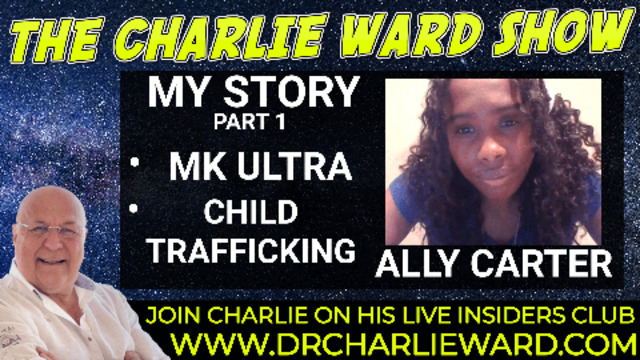 MK ULTRA CHILD TRAFFICKING – THE STORY OF ALLY CARTER – PART 1 10-9-2021