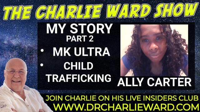 MK ULTRA CHILD TRAFFICKING – THE STORY OF ALLY CARTER – PART 2 27-9-2021