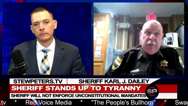 Patriot Sheriff Vows to DIE Before Allowing Forced Vaccinations 15-9-2021