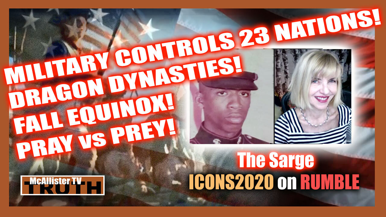 SARGE UPDATES! MIL CONTROL! 21 DAYS OF PREYING! FALL EQUINOX! 23 NATIONS ONBOARD! QUANTUM DNA! 22-9-2021