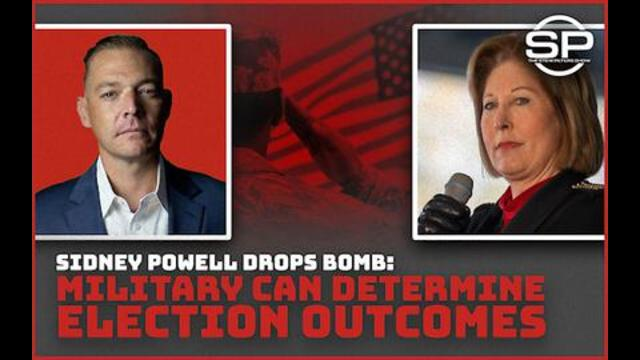 Stew Peters: Sidney Powell Drops Bomb! Military Can Determine Election Outcomes!! 30-9-2021