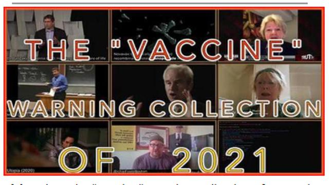 """THE FAKE """"VACCINE"""" WARNING COLLECTION OF 2021, THE MURDER OF MILLIONS FOR BILLIONS OF DOLLARS !! 8-9-2021"""