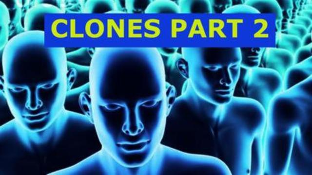 THEY HAVE BEEN CLONING HUMANS FOR WELL OVER 50 YEARS NOW Part 2 of 2 13-9-2021