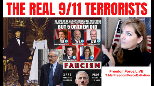 The REAL 911 Terrorists 10-9-21