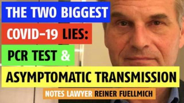 The two (2) biggest Covid lies. The PCR Test and Asymptomatic Transmission 8-9-2021
