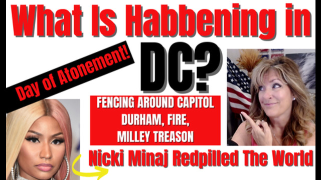 What is Habbening in DC? Atonement, Milley, Durham, Fence, Fire 16-9-21