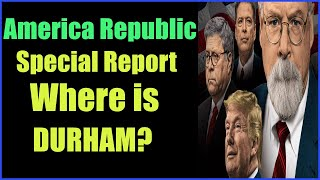 What is the location of Durham? Biden plotted, knew, and intervened 5-9-2021