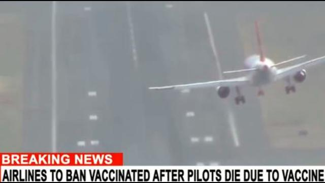 Airlines beginning ban vaccinated passengers due to deaths of so many pilots 14-10-2021
