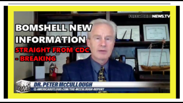 BREAKING !! DR. PETER MCCULLOUGH BREAKS CDC BOMBSHELL !! MUST WATCH !! GET SHARING !! 17-10-2021