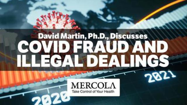 COVID Fraud and Illegal Dealings- Interview with David Martin, Ph.D. 18-10-2021
