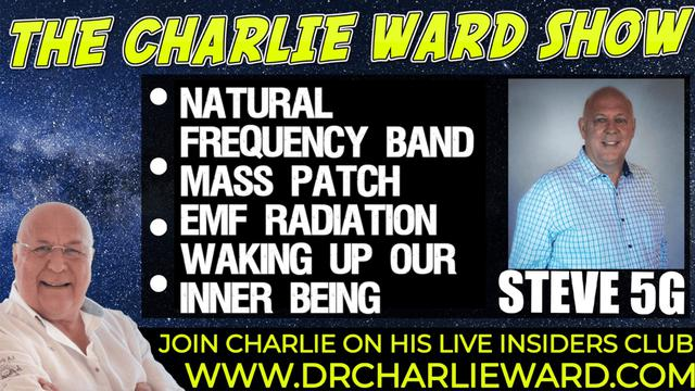 NATURAL FREQUENCY BAND MASS PATCH, WAKING UP OUR INNER BEING WITH STEVE 5G & CHARLIE WARD 16-10-2021