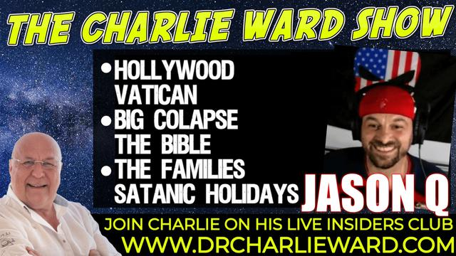 NUMBER SEQUENCES, HOLLYWOOD,THE BIG COLLAPSE WITH JASON Q & CHARLIE WARD 15-10-2021