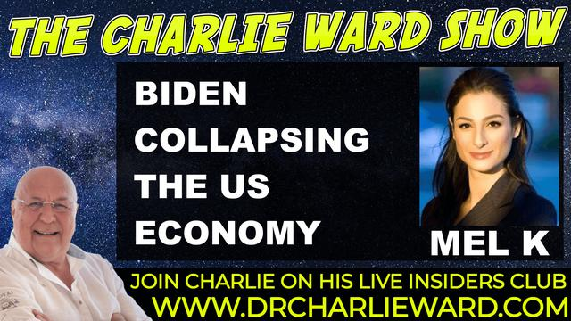 ON THE ROAD WITH MEL K & CHARLIE WARD – BIDEN COLAPSING THE US ECONOMY 1-10-2021