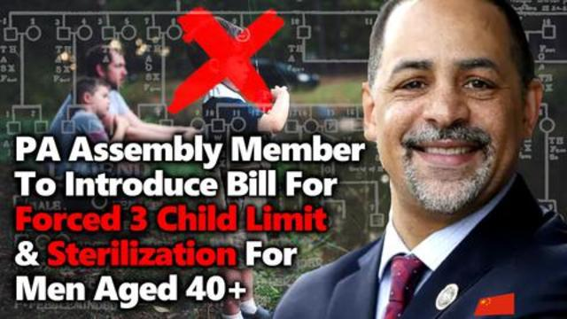 Pennsylvania Congressman – Forced sterilization for 40+ year olds or 3 or more kids 5-10-2021