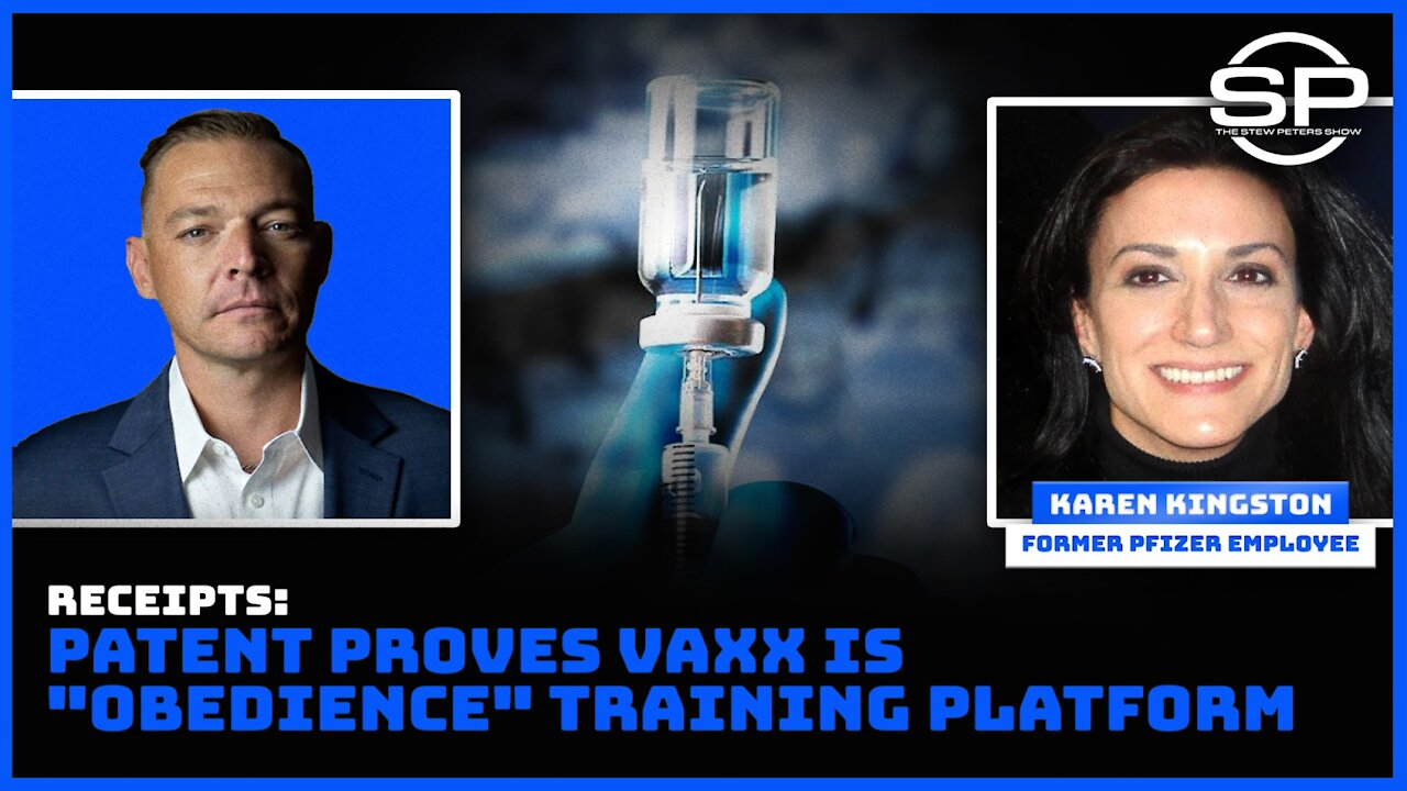 RECEIPTS! Patent PROVES Vaxx is Obedience Training Platform 11-10-2021