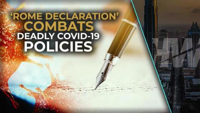'ROME DECLARATION' COMBATS DEADLY COVID-19 POLICIES 5-10-2021
