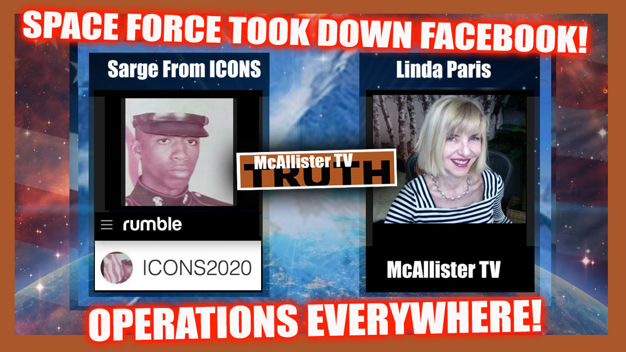 SARGE UPDATES! SPACE FORCE TOOK DOWN FACEBOOK! OPERATIONS EVERYWHERE! WW EVENT! 5-10-2021