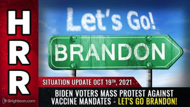 Situation Update, 10/19/21 – Let's go Brandon!… 19-10-2021
