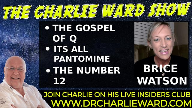 THE GOSPEL OF Q,ITS ALL PANTOMIME,THE NUMBER 12 WITH BRICE WATSON & CHARLIE WARD 19-10-2021