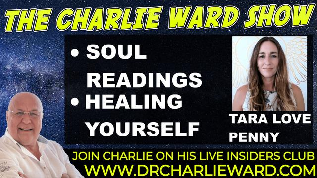 THE JOUNEY OF UNCONDITIONAL LOVE. WITH TARA LOVE PERRY & CHARLIE WARD 1-10-2021