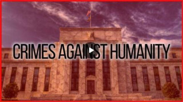 The Big Banks Are Guilty Of Crimes Against Humanity 7-10-2021