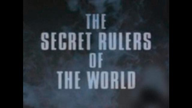 The Secret Rulers Of The World – The Satanic Shadowy Elite 2001 Documentary 17-10-2021
