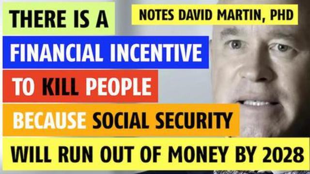 There is a financial incentive to kill people notes David Martin, PhD 18-10-2021