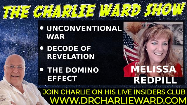 UNCONVENTIONAL WAR,DECODE OF REVELATION,THE DOMINO EFFECT WITH MELISSA REDPILL & CHARLIE WARD 21-10-2021