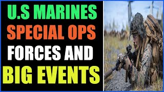 U.S MARINES SPECIAL OPERATIONS FORCES IS PREPARING FOR BIG PLAN 12-10-2021